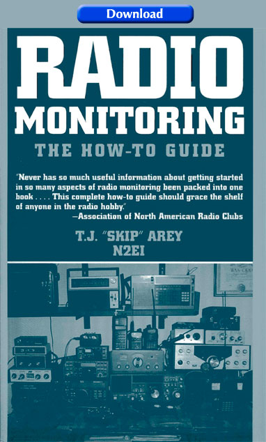 Download Skip Arey's book Radio Monitoring A How To Guide